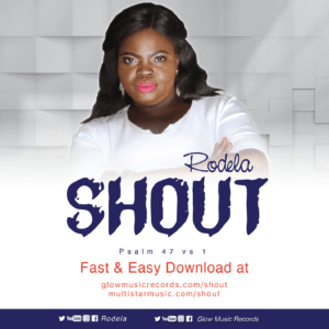 Shout by Rodela of Glow Music