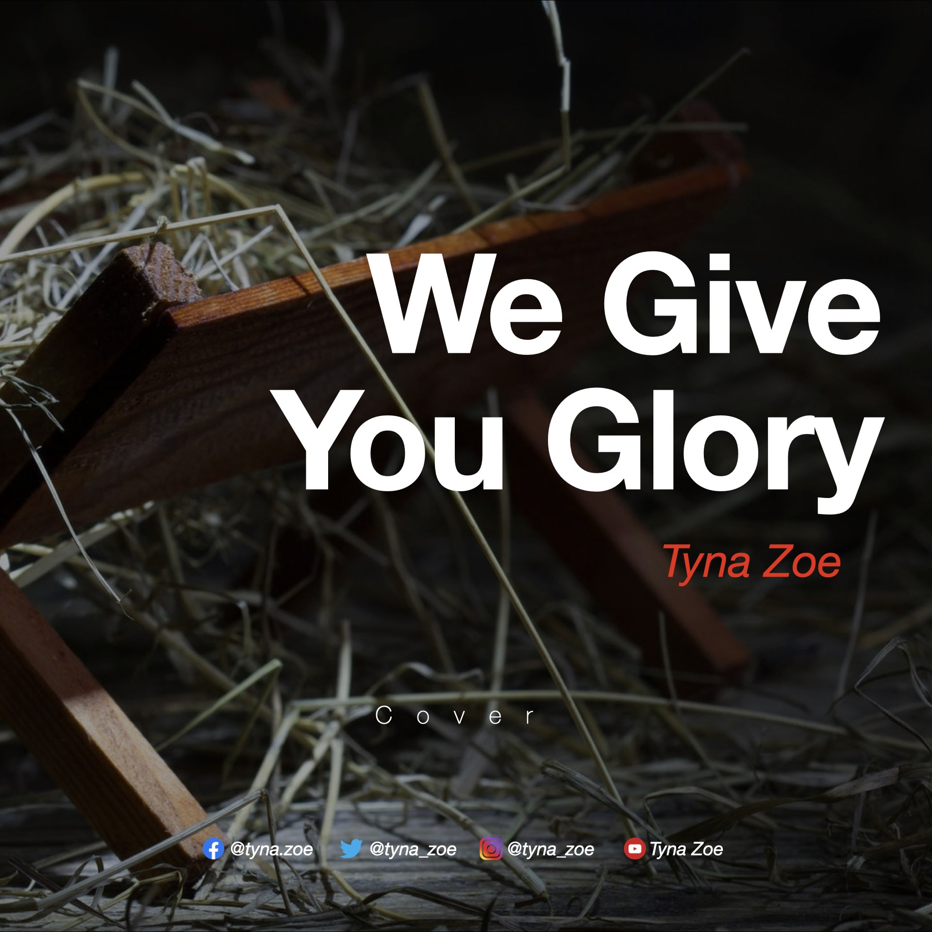 We Give You Glory by Tyna Zoe